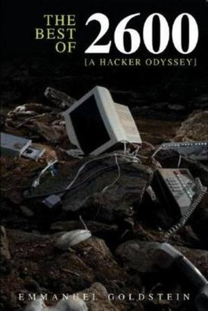 Book Recommendation: The Best of 2600: A Hacker Odyssey